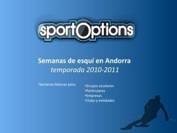 Semanas blancas en Andorra - Sport Options