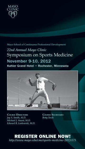 22nd Annual Mayo Clinic Symposium On Sports Medicine