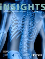 Fall 2011 inSIGHTS publication - UF Orthopaedics and ...