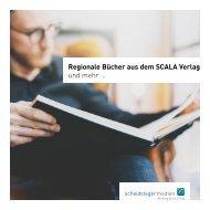 Regionale Bücher aus dem SCALA Verlag und mehr …