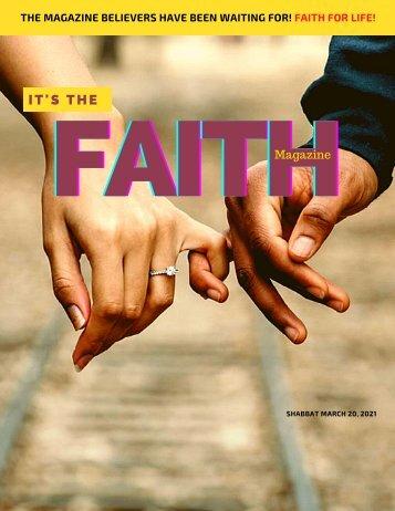 It's the Faith Magazine Shabbat issue 3-20-2021