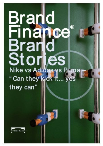 "Nike vs Adidas vs Puma – "" Can they kick it... yes ... - Brand Finance"