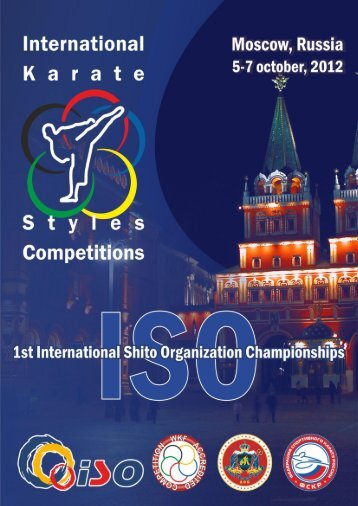 (ISO) CHAMPIONSHIPS 5-7 October 2012 Moscow, Russia
