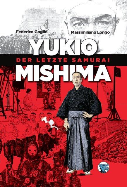 Yukio Mishima – Der letzte Samurai