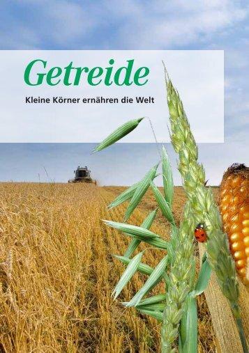 Getreide - Kleine Körner erklären die Welt