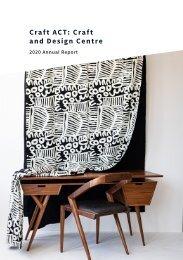 Craft ACT: Craft + Design Centre: 2020 Annual Report