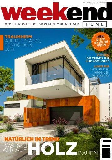 Weekend Magazin Vorarlberg HOME 2021 Frühjahr KW 11