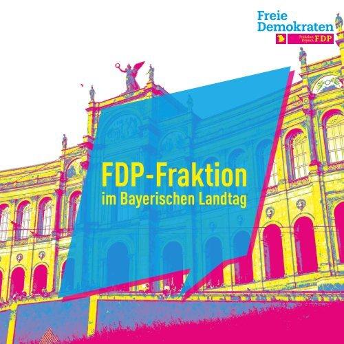 Ihre FDP-Fraktion im Bayerischen Landtag