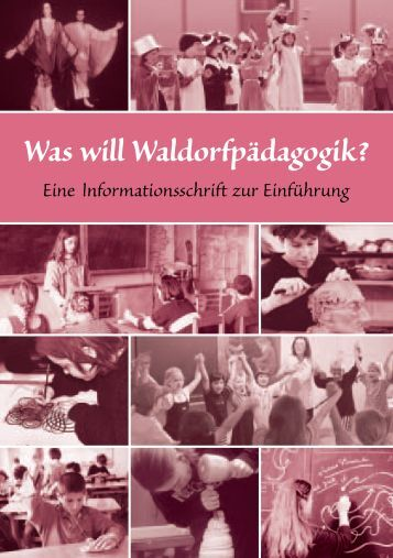 Was will Waldorfpädagogik? - Freie Waldorfschule Kreuzberg