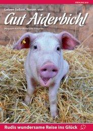 Gut Aiderbichl Magazin: Frühling 2019