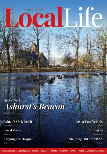 Local Life - Wigan - April 2021