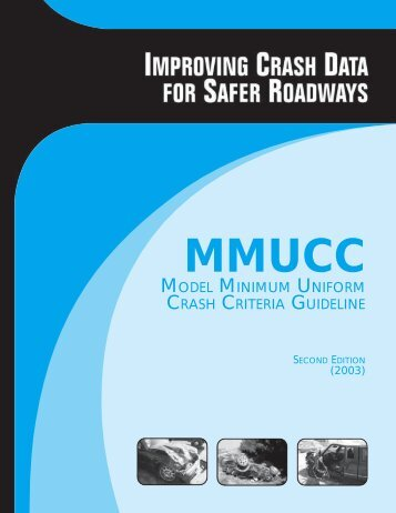 Improving Crash Data for Safer Roadways - National Highway ...