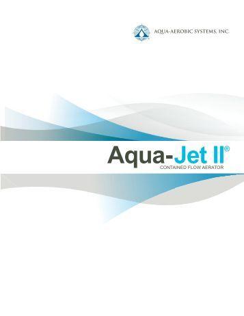 AquaJet II Brochure 2012 DRAFT 2.indd - Aqua-Aerobic Systems