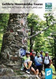 Geführte Mountainbike Touren Waldmünchner Urlaubsland 2021