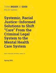 "Systemic, Racial Justice–Informed Solutions to Shift ""Care"" From the Criminal Legal System to the Mental Health Care System"