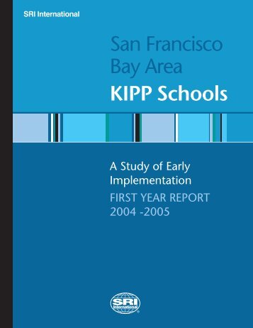 Bay Area KIPP Schools: A Study of Early - Education Division - SRI ...