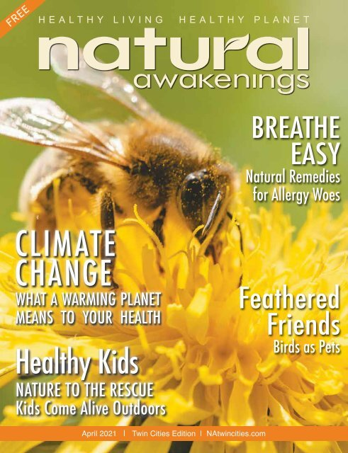 Natural Awakenings Twin Cities April 2021