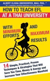 HOW TO TEACH EFL AT A THAI UNIVERSITY WITH MINUMUM EFFORTS AND MAXIMUM RESULTS - ALBERT ELISHA OBERDORFER