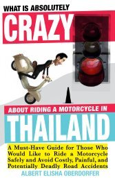 WHAT IS ABSOLUTELY CRAZY ABOUT RIDING A MOTORCYCLE IN THAILAND - ALBERT ELISHA OBERDORFER