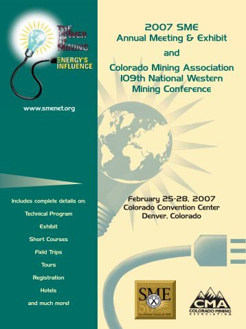 2007 SME Annual Meeting & Exhibit and Colorado Mining ...