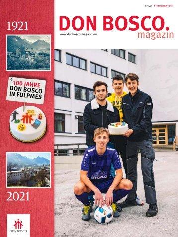 "Festschrift ""100 Jahre Don Bosco in Fulpmes"""