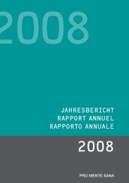 Jahresbericht 2008 - Pro Mente Sana