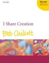 Bob Chilcott I Share Creation