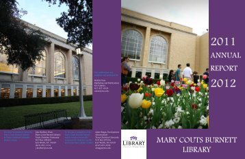 annual report mary couts burnett library - TCU Library - Texas ...