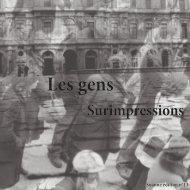 Les gens. Surimpressions (Soanne édition n°13)