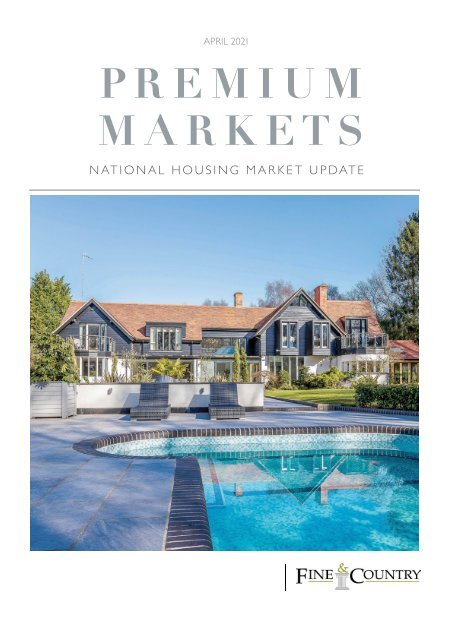 Fine & Country National Housing Market Update | April 2021