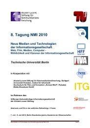 8. Tagung NMI 2010 Neue Medien und Technologien der ...