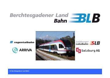 120 Jahre Bahngeschichte im Berchtesgadener Land - Regionale ...