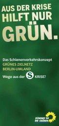 Das Schienenverkehrskonzept GRÜNES ZIELNETZ BERLIN ...