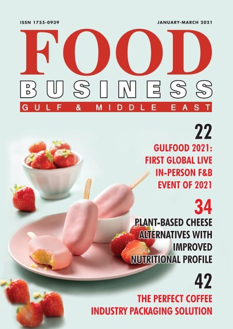 Jan-March 2021 edition of Food Business Gulf