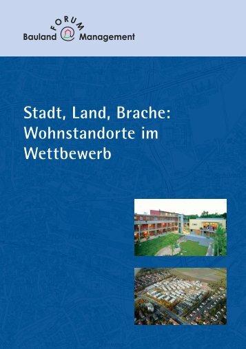 Stadt, Land, Brache - Forum Baulandmanagement