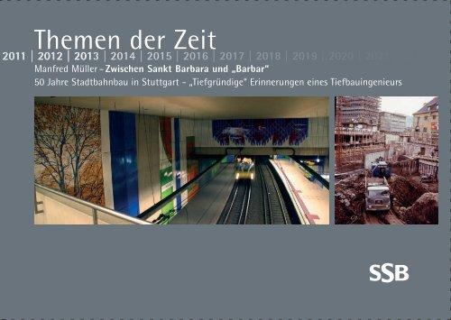 """Themen der Zeit """"50 Jahre Stadtbahnbau in - SSB"""