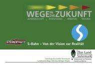 S-Bahn - Von der Vision zur Realität - Land Steiermark
