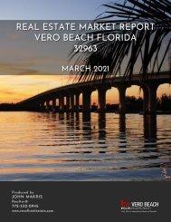 Vero Beach 32963 Real Estate Market Report March 2021