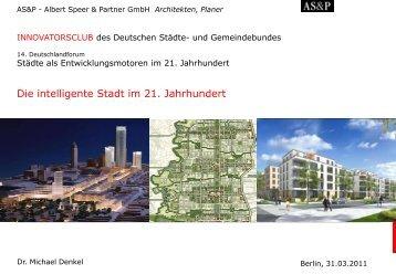 """""""Die intelligente Stadt im 21. Jahrhundert"""" - Dr ... - Innovatorsclub"""