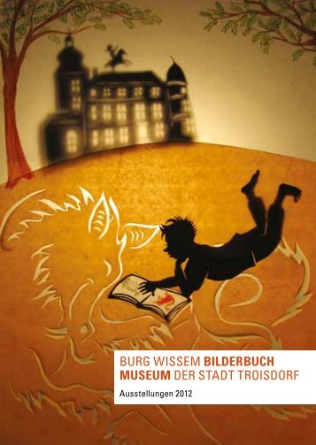 Museum Burg Wissem Ausstellungen 2012 - Stadt Troisdorf
