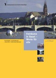 Freiräume in Basel – Werte für alle - Planungsamt - Basel-Stadt