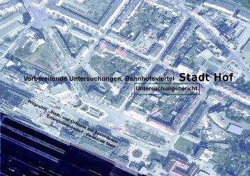 Vorbereitende Untersuchungen, Bahnhofsviertel - Stadtwerke Hof