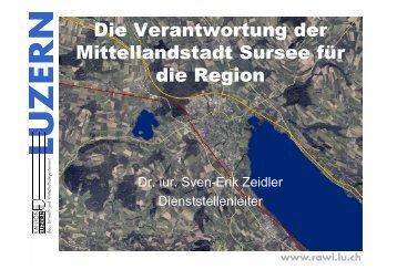 Die Verantwortung der Mittellandstadt Sursee für die Region