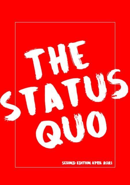 The Status Quo- Issue 2