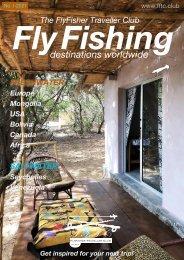 Fly Fishing destinations worldwide - FFTC.club Magazine issue I-2021