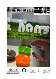 Craft ACT: Craft + Design Centre: Annual Report 2008