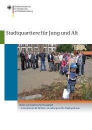 Stadtquartiere für Jung und Alt - Nationale Stadtentwicklungspolitik