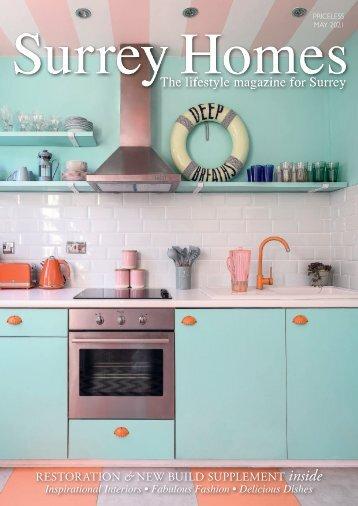 Surrey Homes | SH76 | May 2021 | Restoration & New Build supplement inside