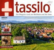 tassilo - das Magazin rund um Weilheim und die Seen - Ausgabe Mai/Juni 2021