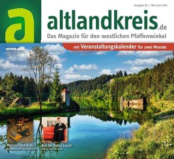 altlandkreis - Das Magazin für den westlichen Pfaffenwinkel - Ausgabe Mai/Juni 2021